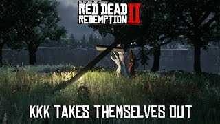 Red Dead Redemption 2 - The KKK Take Themselves Out So We Don