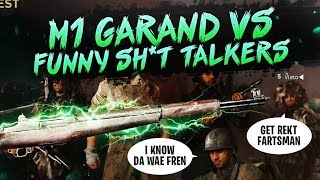 WW2 - M1 Garand vs S**t Talkers!