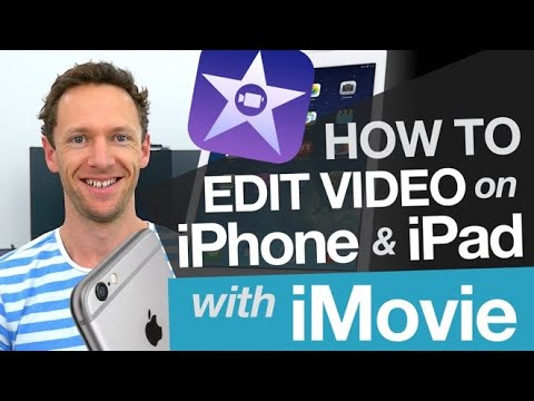 How to Edit Video on iPhone & iPad: iMovie Tutorial for iOS