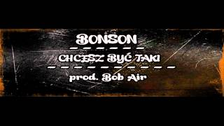 Bonson - Chcesz być taki (Sulin diss) prod. BobAir