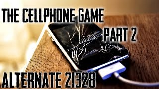 The Cell Phone Game Part 2 / Alternate 21328