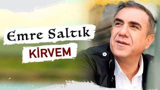 EMRE SALTIK - KİRVEM (Official Video)