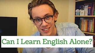 How to learn English Alone