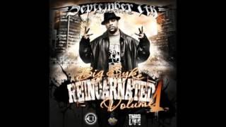 Big Syke - 2Pac Interlude 3 - Big Syke Reincarnated Vol  1