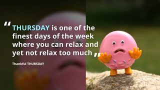 Best THURSDAY Greetings,Quotes,Funny SMS,Thankful THURSDAY Quotes And Sayings