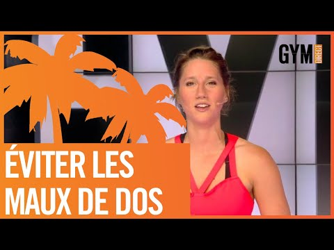 EVITER LES MAUX DE DOS - GYM DIRECT
