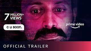 C U Soon - Official Trailer | Fahadh Faasil, Roshan Mathew, Darshana Rajendran | Sep 1  IMAGES, GIF, ANIMATED GIF, WALLPAPER, STICKER FOR WHATSAPP & FACEBOOK