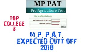Mp Pat Expected Cutt Off 2018 ! And M.p. Top Agriculture Collage