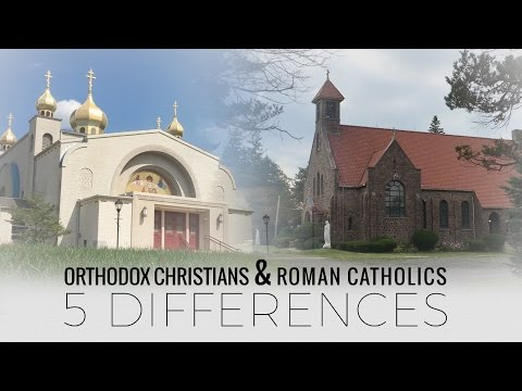 What are Some Differences Between the Eastern Orthodox and the Roman Catholic Church?