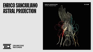 Enrico Sangiuliano   Astral Projection   Drumcode   DC176