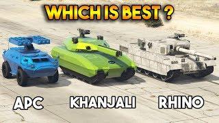 GTA 5 ONLINE : KHANJALI VS RHINO VS APC (WHICH IS BEST?)