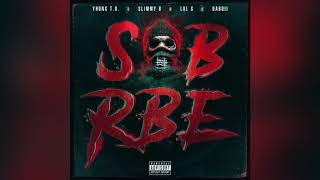 SOB X RBE   Stuck Up (Official Audio) | Gangin