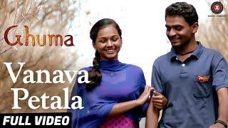 Vanava Petala Song Lyrics | Ghuma | Pramod Kasbe | Teshwani Vetal