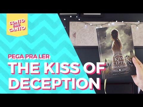 Pega pra Ler: The Kiss Of Deception | Conto em Canto