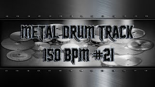 Kickass Metal Drum Track 150 BPM | Preset 3.0 (HQ,HD)