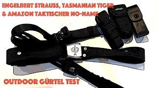 Outdoor Gürtel im Test! Engelbert Strauss, Tasmanian Tiger & Amazon Taktischer No Name + 1x Y-Food