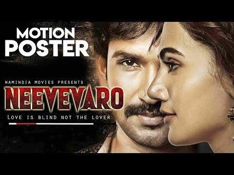 NEEVEVARO (2019) Motion Poster | Aadhi Pinisetty,Taapsee Pannu,Ritika | New South Movies 2019