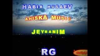 Habib-Agabek Musaevi-Jeyranim
