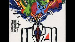 Gnarls Barkley - Crazy (Audio)