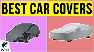 10 Best Car Covers 2020