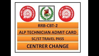 ADMIT CARD - RAILWAY RECRUITMENT BOARD | ALP CBT -2