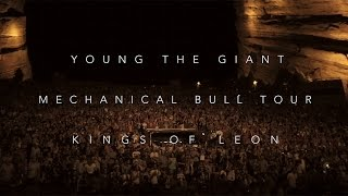 Young the Giant: The Kings Of Leon Mechanical Bull Tour Recap