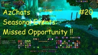 Seasonal Events: Missed Opportunity !! (AzChats Episode 20) !!