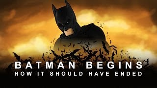 How Batman Begins Should Have Ended