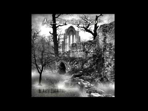 All The Hellbound - Black Death (2009) Full Album
