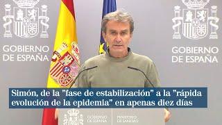 """Simón, de la """"fase de estabilización"""" a la """"rápida evolución de la epidemia"""""""