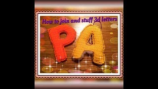 How to join and stuff 3D letters