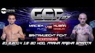 GCF 27. Filip Macek vs. Miroslav Kubáň