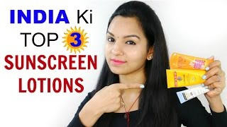 India Ki TOP 3 Sunscreen Lotions - Affordable & Effective   Anaysa