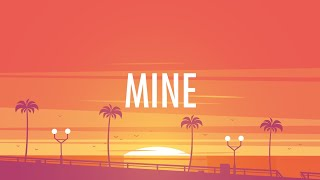 Bazzi – Mine (Lyrics)