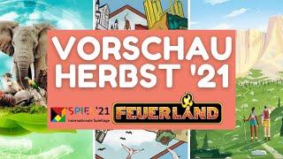 Spiel 2021 Essen • Feuerland Neuheiten • Vorschau / 2. Halbjahr 2021 Teil 3
