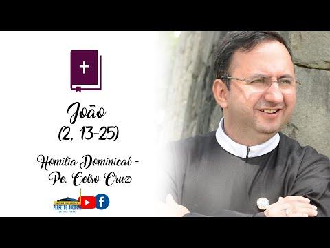 Homilia 07/03/2021 - Padre Celso Cruz