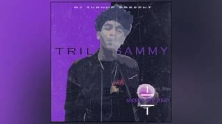 Trill Sammy - Sorry 4 The Sleep Full EP