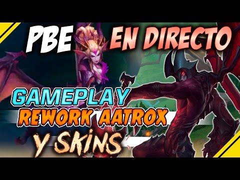 PBE GAMEPLAY con el NUEVO AATROX y Skins | Noticias EN DIRECTO LOL - League Of Legends