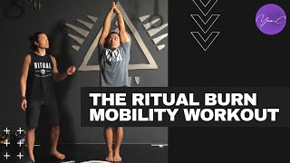 THE RITUAL BURN | MOBILITY WORKOUT ✨ GET FIT #52