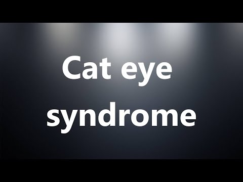 Cat Eye Syndrome - Medical Meaning