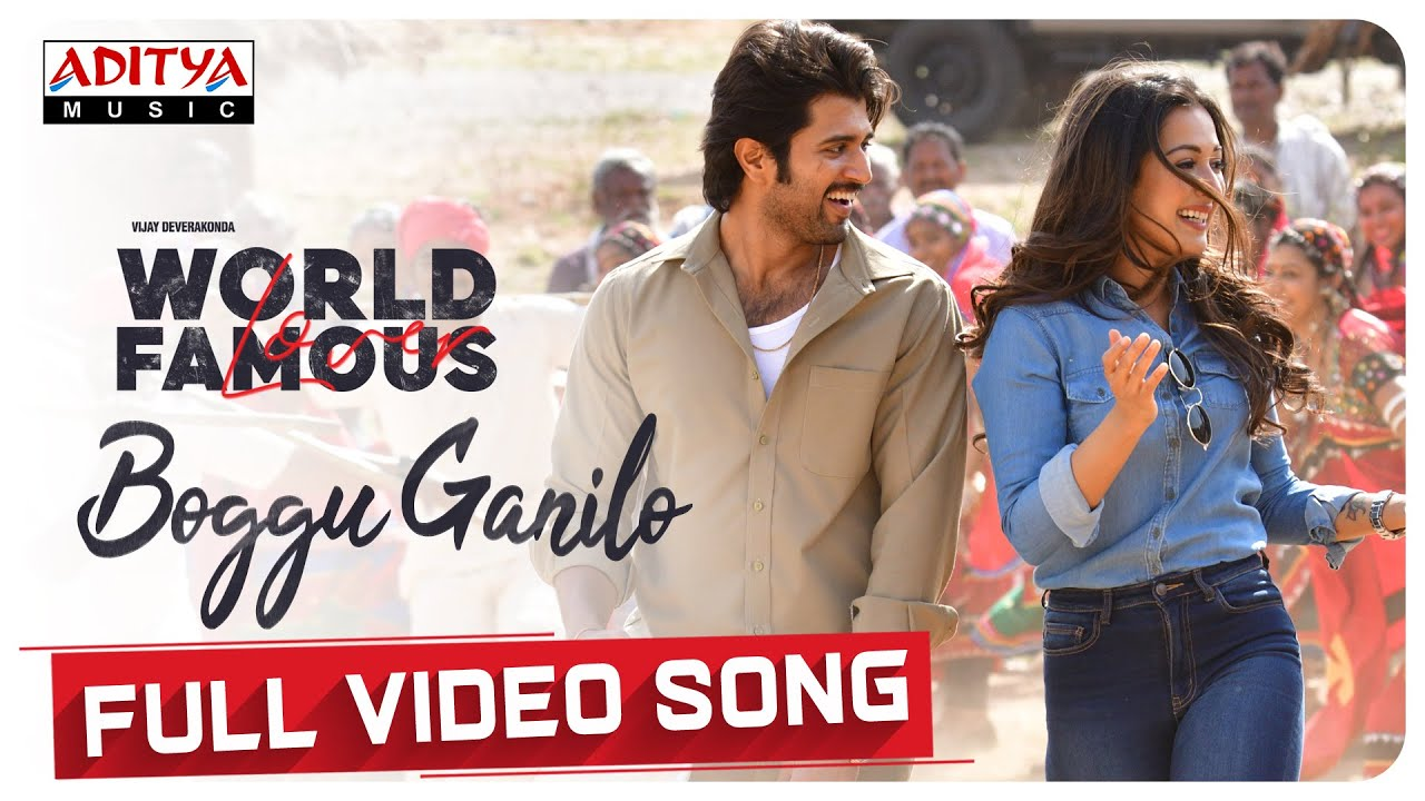 Boggu Ganilo Full Video Song From World Famous Lover