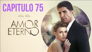 Amor Eterno Capitulo 74 Free Online Videos Best Movies Tv Shows