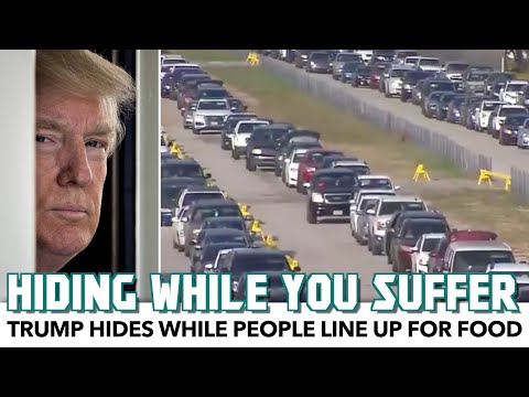 Trump Hides While People Line Up For Food