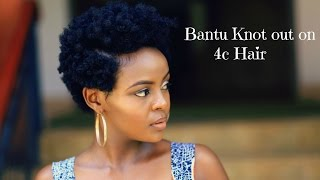 How To: Bantu Knot Out On 4c Natural Tapered Hair