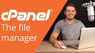 cPanel beginner tutorial 3 - managing files in the file manager