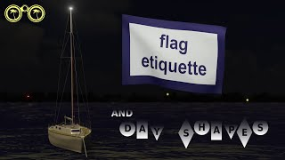 sailboat flag etiquette, burgees, day shapes and ensigns, a beginners guide