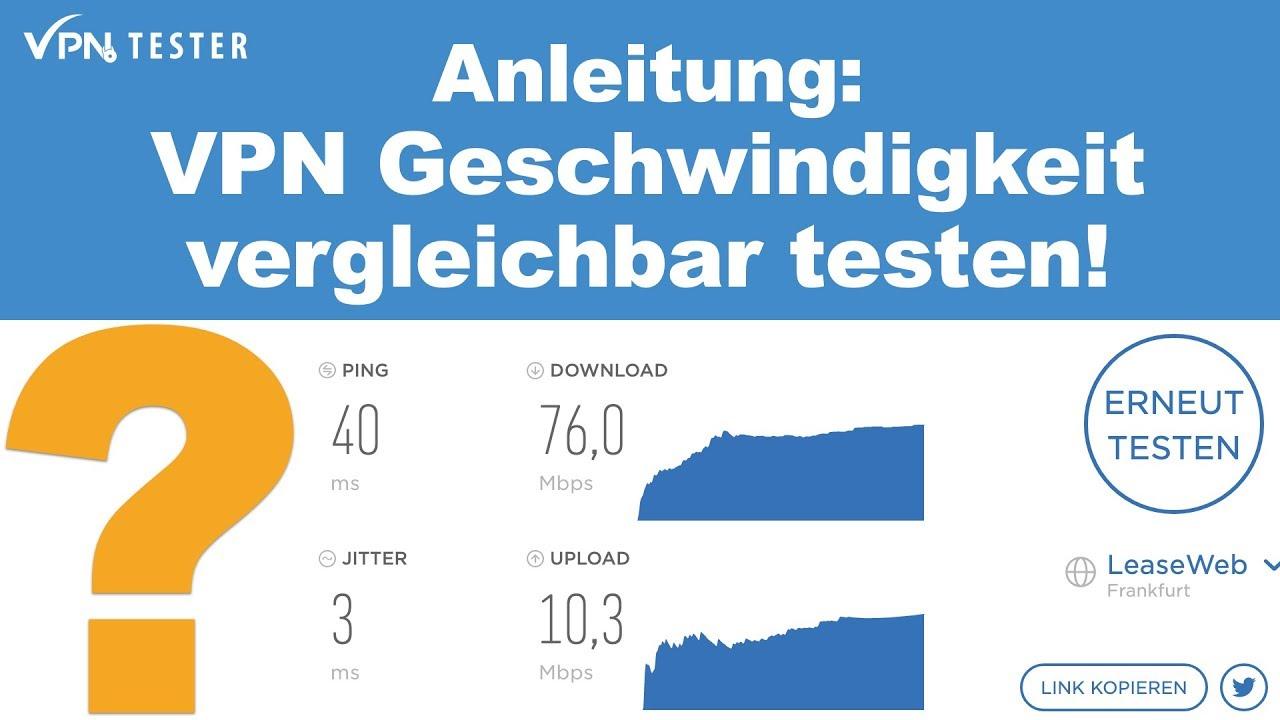 Anleitung: VPN Geschwindigkeit optimieren und richtig testen! 1