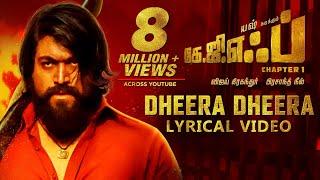 Dheera Dheera Song with Lyrics | KGF Tamil Movie | Yash | Prashanth Neel | Hombale Films | Kgf Sogs