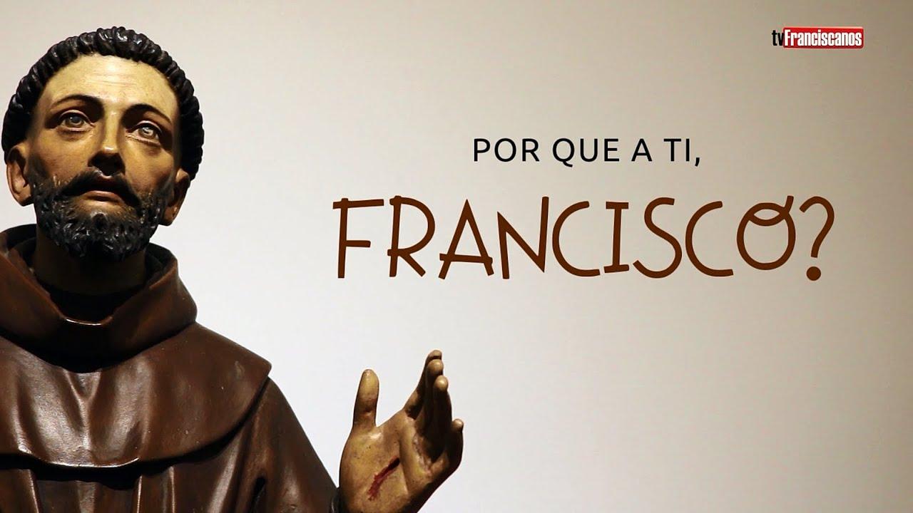 Por que a ti, Francisco? | Apresentação