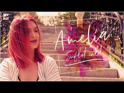Amelia – Suflet cald [Prod. Adrian Tutu] Video